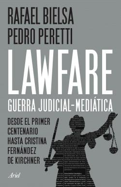 Lawfare: guerra judicial-mediática
